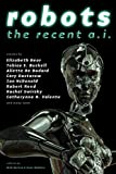 img - for Robots: The Recent A.I. book / textbook / text book
