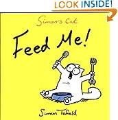 Feed Me!: A Simon's Cat Book: 4