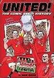 United!: The Comic Book History (1905326394) by Bond, Bob
