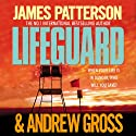 Lifeguard (       UNABRIDGED) by James Patterson, Andrew Gross Narrated by Garrick Hagon