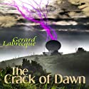 The Crack of Dawn Audiobook by Gerard Labrecque Narrated by Shelly Whittle