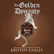 The Golden Dynasty | Kristen Ashley