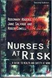 Nurses at Risk (0333731859) by Rogers, Rosemary