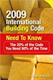 img - for 2009 International Building Code Need to Know (text only) 1st (First) edition by R. Woodson book / textbook / text book