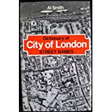 Dictionary of City of London Street Namesby Al Smith