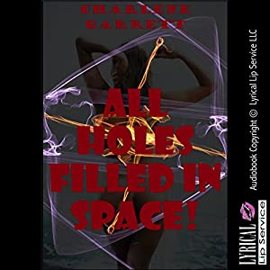 All Holes Filled in Space Audiobook