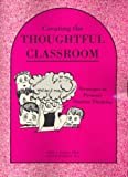 img - for Creating the Thoughtful Classroom book / textbook / text book