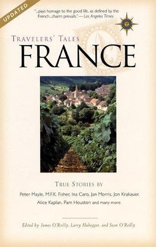 TRAVELERS-039-TALES-FRANCE-TRUE-STORIES-By-James-O-039-reilly-BRAND-NEW