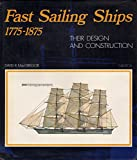 img - for Fast Sailing Ships: Their Design and Construction, 1775-1875 book / textbook / text book