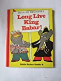 Long Live King Babar! (0416154204) by De Brunhoff, Jean