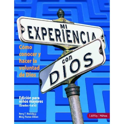 Mi experiencia con Dios Edicion para ninos (Experiencing God Bible Study for Children, Member Book) (Spanish Edition)