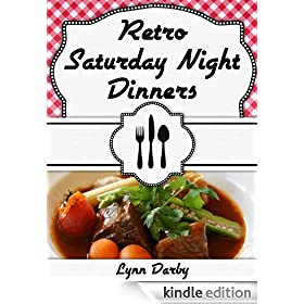 Retro Saturday Night Dinners