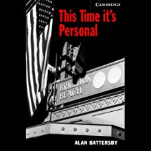 This Time It's Personal (       UNABRIDGED) by Alan Battersby Narrated by Pete Larkin