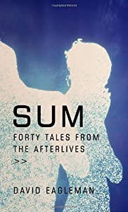 "Cover of ""Sum: Forty Tales from the After..."