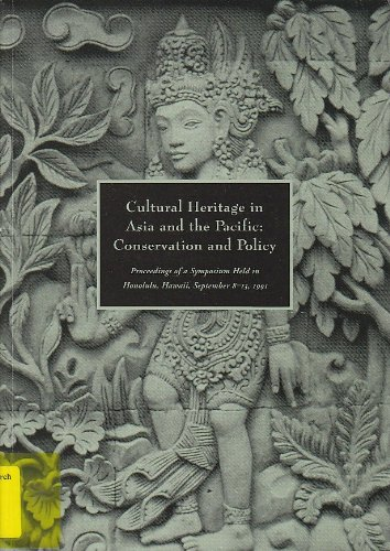 cultural-heritage-in-asia-and-the-pacific-conservation-and-policy-getty-trust-publications-getty-con