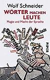 Image de Wörter machen Leute: Magie und Macht der Sprache