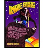 img - for The Indie Bible: 3500 Publications That Will Review Your CD / 2900 Radio Stations That Will Play Your Music (Paperback) - Common book / textbook / text book
