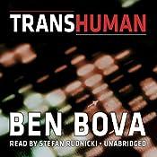 Transhuman | [Ben Bova]