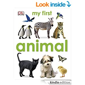 My First Animal (My First Board Book) - Kindle edition by DK