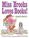 Miss Brooks Loves Books!