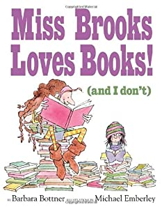 "Cover of ""Miss Brooks Loves Books (And I ..."