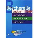 Pack Bescherelle anglais en 3 volumes: La grammaire, le vocabulaire, les verbes (French Edition) (032008048X) by Bescherelle