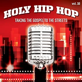 Holy Hip Hop, Vol. 16 (Vol. 16)