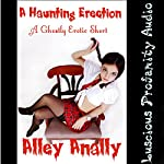 A Haunting Erection: A Ghostly Erotic Short | Alley Anally
