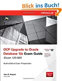 OCP Upgrade to Oracle Database 12c Exam Guide (Exam 1Z0-060) (Oracle (McGraw-Hill))