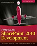 img - for Professional Sharepoint 2010 Development [ PROFESSIONAL SHAREPOINT 2010 DEVELOPMENT BY Rizzo, Tom ( Author ) Mar-27-2012 book / textbook / text book