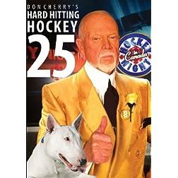 Don Cherry's Hard Hitting Hockey 25