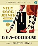 Very Good, Jeeves: v. 2 (Csa Word Classic) (CSA Word Comedy Classic)