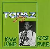 echange, troc Tommy Ladnier - Goose Pimples