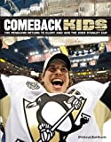 Comeback Kids: The Penguins Return to Glory and Win the 2009 Stanley Cup at Amazon.com