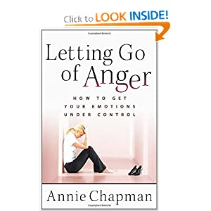 Letting Go of Anger: How to Get Your Emotions Under Control [Paperback] — by Annie Chapman $9.38