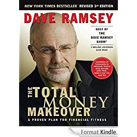 The Total Money Makeover: A Proven Plan for Financial Fitness (English Edition)