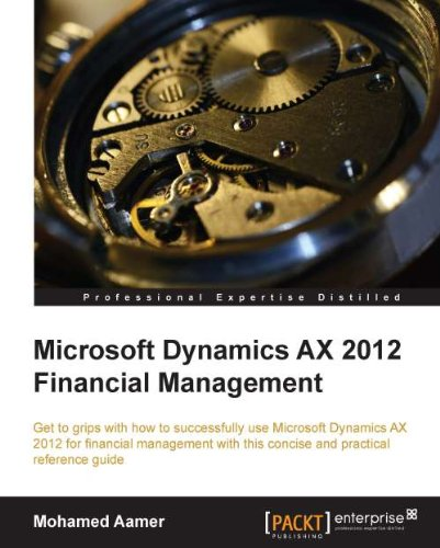 Mohamed Aamer - Microsoft Dynamics AX 2012 Financial Management