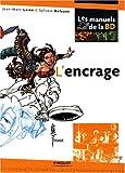 echange, troc Jean-Marc Lainé, Sylvain Delzant - L'encrage