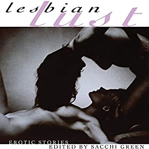 Lesbian Lust: Erotic Stories Audiobook