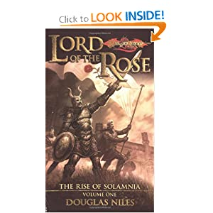 Lord of the Rose (Dragonlance: Rise of Solamnia, Vol. 1) by Douglas Niles