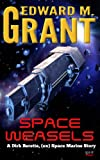 Space Weasels (Dirk Beretta Book 1)