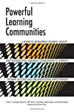 img - for Powerful Learning Communities: A Guide to Developing Student, Faculty, and Professional Learning Communities to Improve Student Success and Organizational Effectiveness 2nd Revised edition by Lenning, Oscar T., Hill, Denise M., Saunders, Kevin P., Sola (2013) Paperback book / textbook / text book