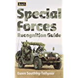 Jane's Special Forces Recognition Guide ~ Ewen Southby-Tailyour