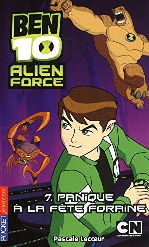 7. Ben 10 Alien Force : Panique à la fête foraine