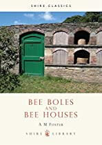 Bee Boles and Bee Houses (Shire Library)