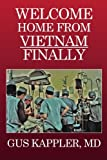 img - for Welcome Home From Vietnam, Finally book / textbook / text book