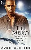 Till Mercy (Paranormal Security Council Book 3)