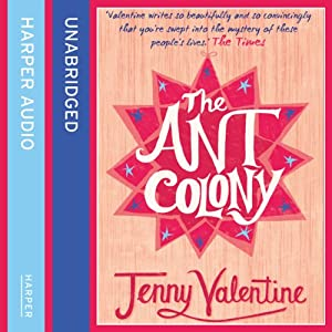 The Ant Colony | [Jenny Valentine]