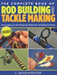 The Complete Book of Rod Building and...