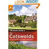 The Rough Guide to the Cotswolds: Includes Oxford and Stratford-Upon-Avon.